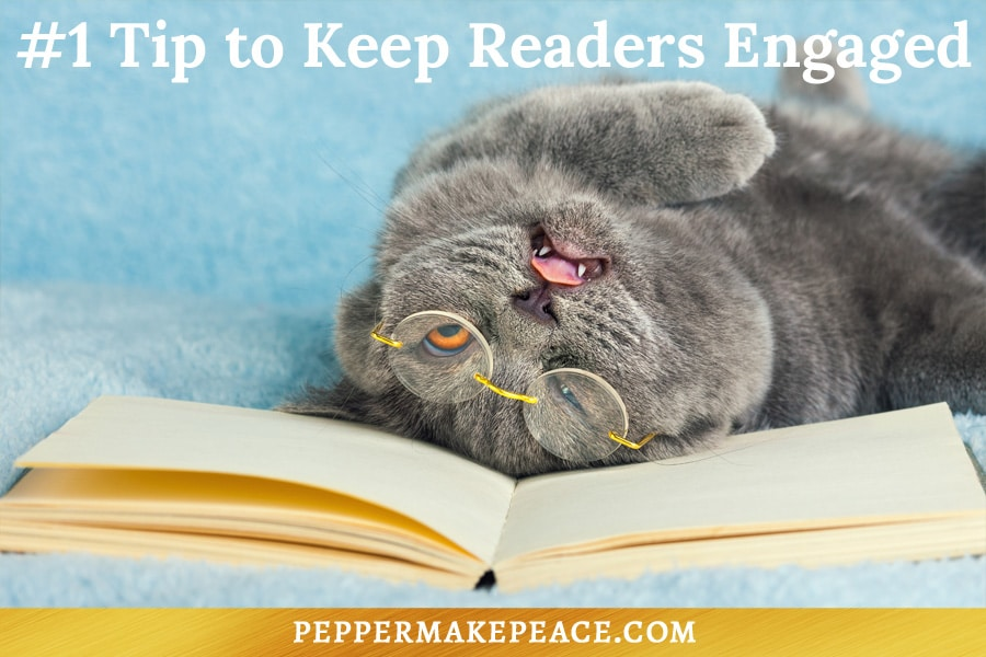 Keep Readers Engaged Pepper Makepeace