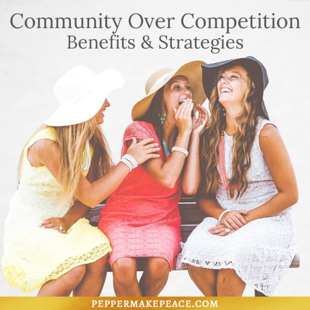 Community Over Competition Small Business Sisterhood Pepper Makepeace