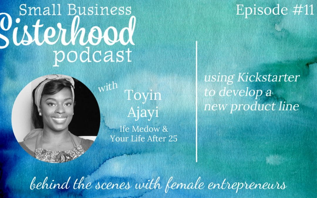#11 Toyin Ajayi: Behind-the-scenes look at developing a new luxury fashion brand with Kickstarter